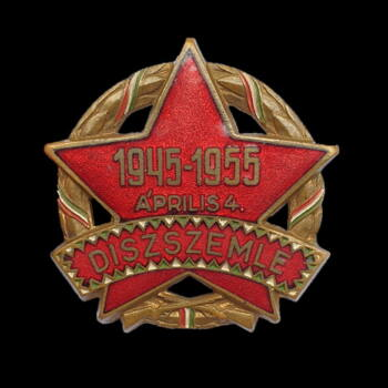 Díszszemle jelvény 1945-1955 Április 4.